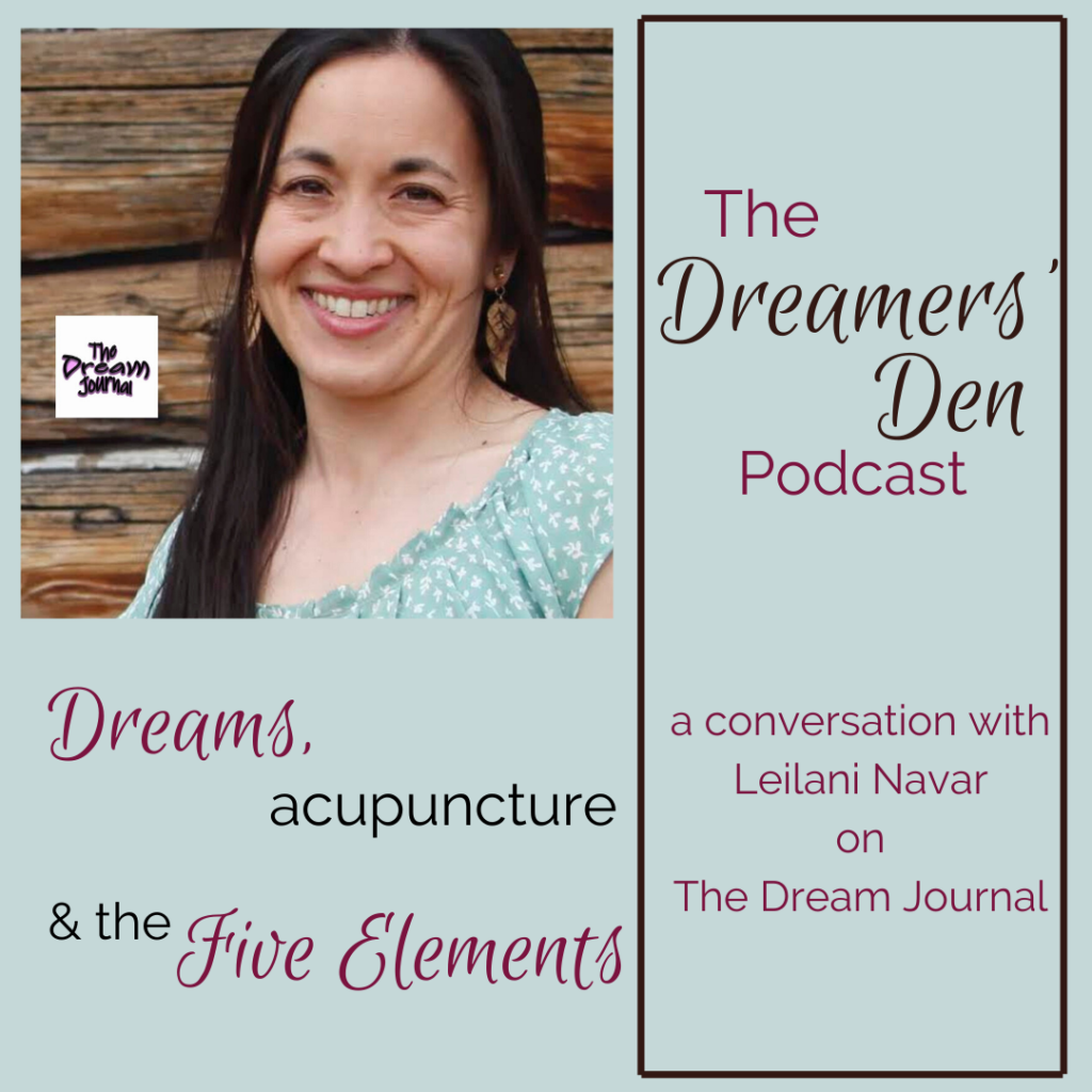 The Dreamers' Den Podcast Episode 17 Leilani Navar on The Dream Journal thedreamersden.org